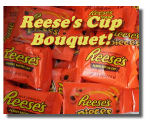 Reese Cup Candy Bouquet