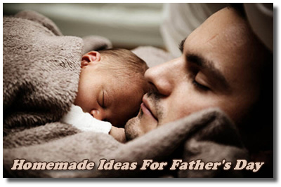 Sweet Ideas For A Homemade Father's Day Gift