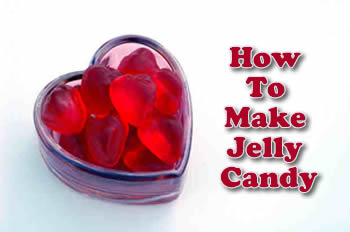 How To Make Jelly Candy