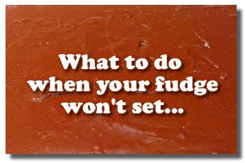 What can you do when your fudge won't get thick?